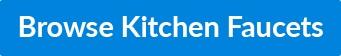 Browse-Kitchen-Faucets-Button